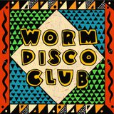 Worm Disco Club: February '17