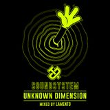 Unknown Dimension mixed by Lamento
