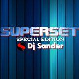 #172 SUPERSET By Dj Sander | Sanderson