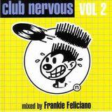 Frankie Feliciano - Club Nervous Vol 2