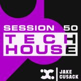 Jake Cusack - Tech House - March - Session 50