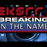 Eksrr - Breaking in the Name