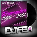 DJ Fen - Remember 1999 - 2001