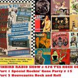 SURFINBIRD RADIO SHOW # 478 - Part 1 Special Rockin' Gone Party # 15 /  Part 2 Nouveautés R&R