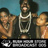 Rush Hour Store Broadcast 005 | African and US disco with Kalita Records