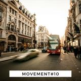 Movement #10
