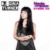 SNS EP123 - GINA TURNER