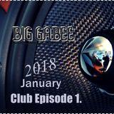 Big Gabee-Club Episode 1.(2018) January