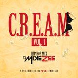 C.R.E.A.M Vol. 1 (Hip Hop Mix)