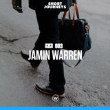 Short Journeys Travel Mix 003 - Jamin Warren
