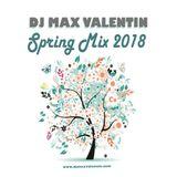 Dj Max Valentin - Spring Mix 2018.mp3