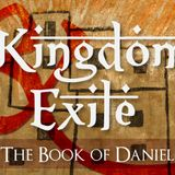 Kingdom & Exile:Daniel 8-9 - Audio