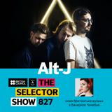 The Selector (Show 827 Ukrainian version) w/ alt-j & Montel