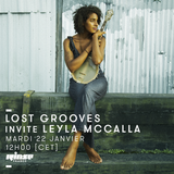 Lost Grooves Radio Show #55 Rinse Fr (special guest Layla McCalla/ Jazz Village)