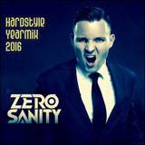 Zero Sanity'z Hardstyle Yearmix 2016