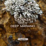 Cadenza Podcast | 192 - Deep Mariano (Cycle)