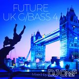 @DJOneF Future UK Garage/Bass 4