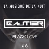 Gautier - La musique de la nuit #6