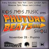Kos.Mos.Music pres. Phuture Beats Show by Pryzma 28.11.15.