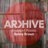 Arkhive Resident Benny Brown Promo