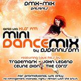 DJDennisDM 2017 Mini Dance Mix for Kiss FM
