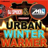 ☆★DJ $PIDER & DJ MIO URBAN WINTER WARMER MIXDOWN 2017 (Nov)☆★