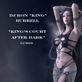 DJ Ron King Burrell - King's Court After Dark (11-2018)
