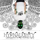 Hypnaughty - Liberation of a twisted mind