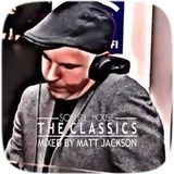 Soulful House 'The Classics' Mixed by MJ