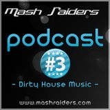 MashRaiders Podcast #3