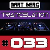 Mart Berg - Trancelation 33 [Trance MIX - Vocal Uplifting]