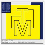 Transmit Music - 26th June 2019