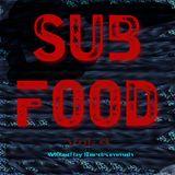 Sub Food Volume 4 - Deep Bass Music Mixed by Eardrummah