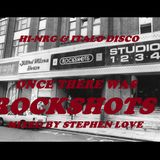 ONCE THERE WAS ROCKSHOTS MIXED BY STEPHEN LOVE