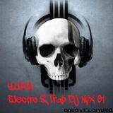 YUR!ᗩ Electro & Trap DJ MIX 01