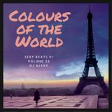 Colours of The World Vol. 28 (Sexy Beats VI) - Previews Only for Zouk My World Radio Australia