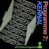 BYE Programme 7: KERNAL