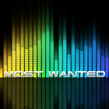 Most Wanted - EDM