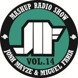 Jonh Mayze & Miguel Faria - Mashup Radio Show vol 14