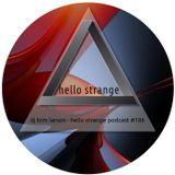 dj tom larson - hello strange podcast #186
