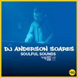 DJ Anderson Soares Soulful Sounds #50 - HandzOnRadio.fm