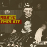 TRUE BASS - PODCAST #27 mixed by: EMPLATE [Friend from U.S.A]