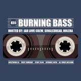 BURNING BASS #10a - MARKOŚ - JAH LOVE CREW