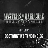 Official Masters of Hardcore Podcast 189 by Destructive Tendencies