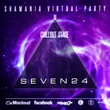 Seven24 - Shamania Virtual Party III ( CHILLOUT Stage )