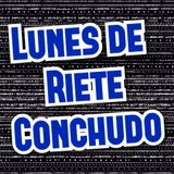 La Concha FM - Lunes De Riete Conchudo