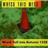 Wreck Fall Into Autumn 1228