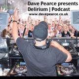 Dave Pearce - Delirium - Episode 1