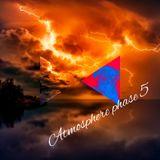 Atmosphere phase 5 (trancemix)