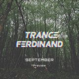 Trance Ferdinand - September Preview #1